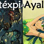 PDJ : 26 Avril – Ayaluna and Mistexpi