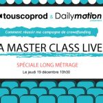 [AGENDA] 19 Décembre 2013 – Master Class Long Métrage by Touscoprod