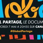 [AGENDA] Le 7 Mai à 20h50 sur Canal + «Global Partage»