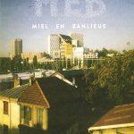 PDJ : 30 Juillet – Le documentaire «Miel en Banlieue»