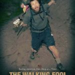 PDJ 21 Novembre : The Walking Fool – Un documentaire plein d'aventures
