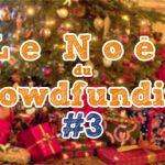 [CADEAUX] La hotte du Père Noël du crowdfunding #3