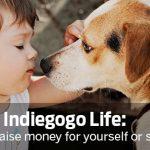 [SOLIDAIRE] Indiegogo Life, le service gratuit de la plateforme de crowdfunding