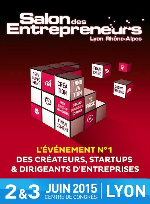 V nement le salon des entrepreneurs lyon 2015 good for Salon de l entrepreneur lyon