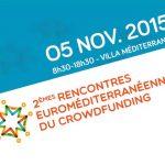 [ÉVÉNEMENT] 2èmes rencontres Euroméditeranéennes du Crowdfunding
