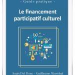 [CULTURE] Le premier livre dédié aux porteurs de projets culturel