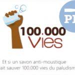 PDJ 27 avril : 100 000 vies, un savon pour sauver 100 000 vies du paludisme