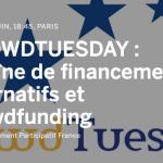 [ÉVÉNEMENT] Crowdtuesday : Chaîne de financements alternatifs compatibles avec le crowdfunding
