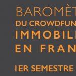 Baromètre du crowdfunding immobilier en France pour le 1er semestre 2016