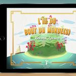 PDJ 16 Novembre : L'Île du bout du monde(s), un livre numérique qui interagit avec le réel !